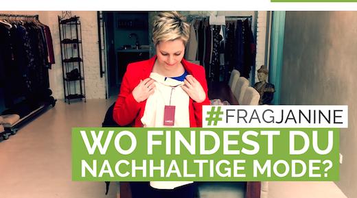 #FragJanine Wo findest Du nachhaltige Mode